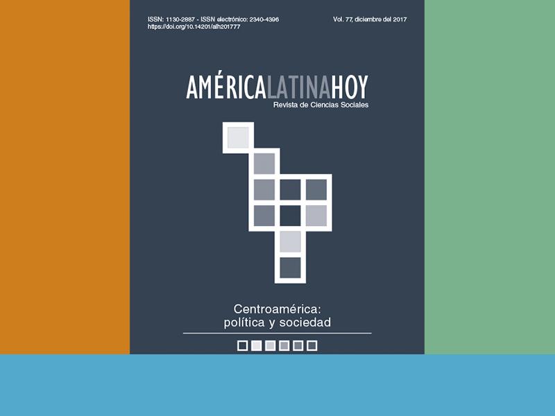 El nuevo volumen de América Latina Hoy – CENTROAMÉRICA: POLÍTICA Y SOCIEDAD