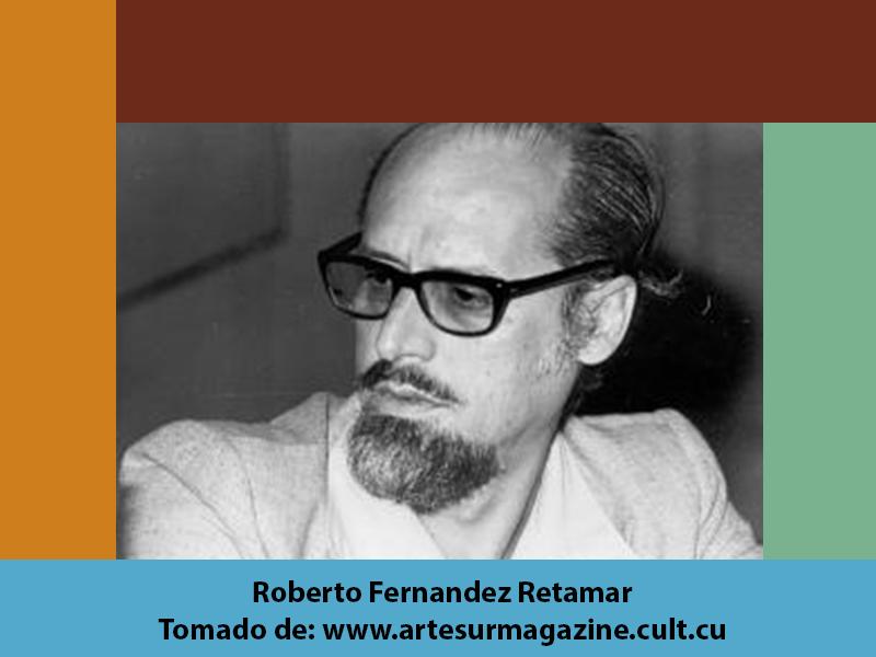 Pensamiento anticolonial de nuestra América, Roberto Fernández Retamar