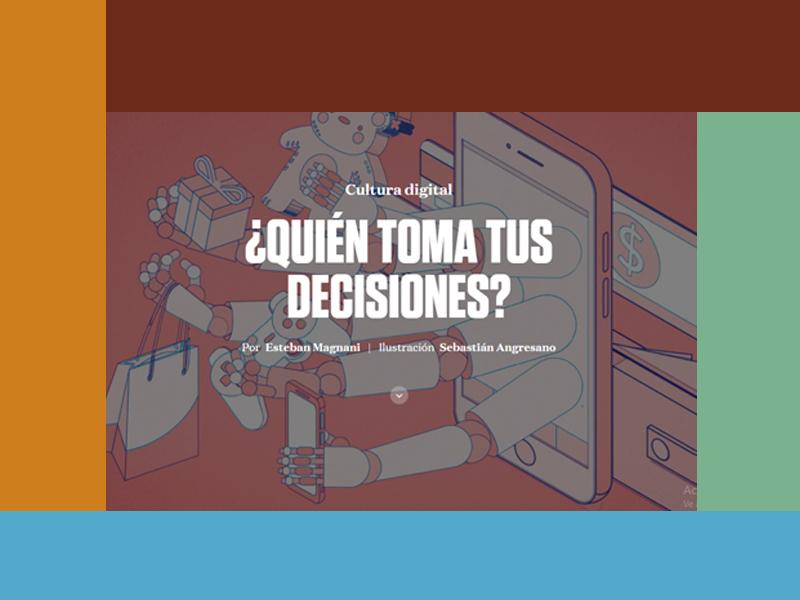 Cultura Digital, ¿Quién toma tus decisiones?