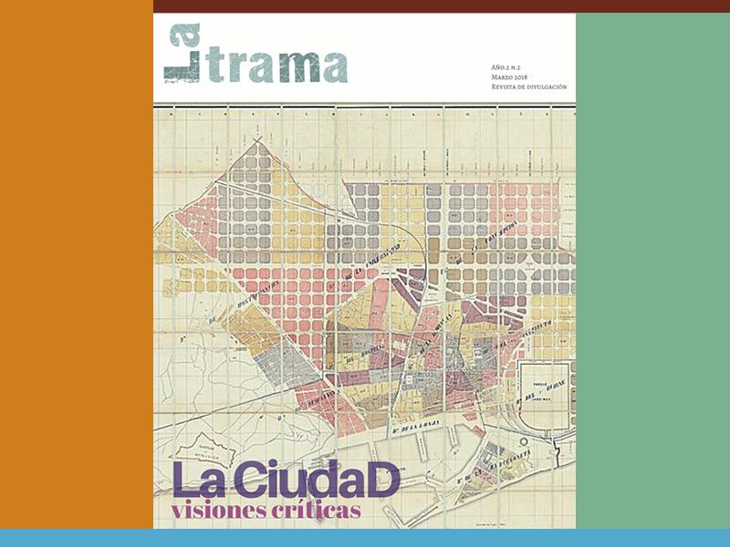 Monográfico: La ciudad, visiones críticas – La Trama